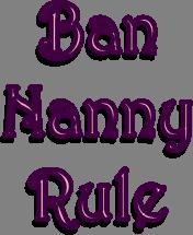 Ban Nanny Rule